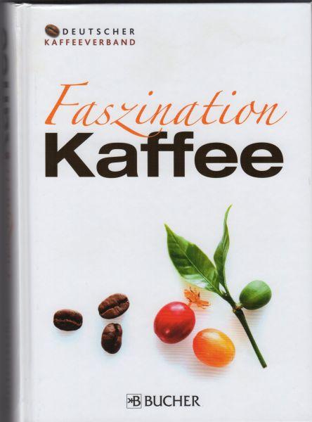 Faszination Kaffee - Lexikon des deutschen Kaffeeverbandes